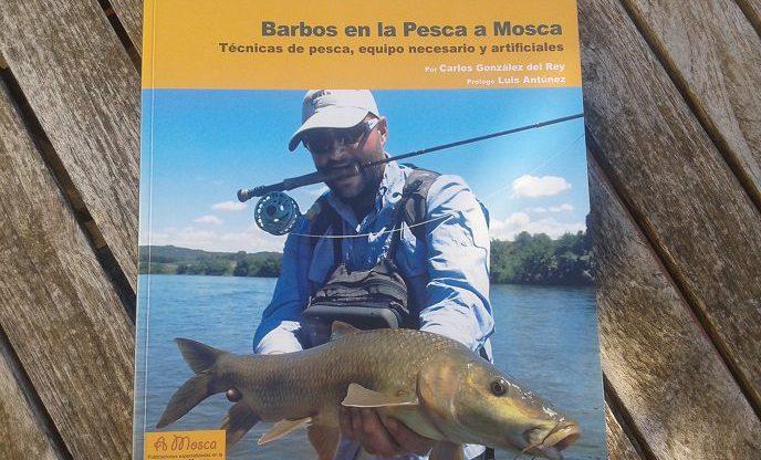 Reseñas: Barbos en la Pesca a Mosca; técnicas de pesca, equipo necesario y artificiales