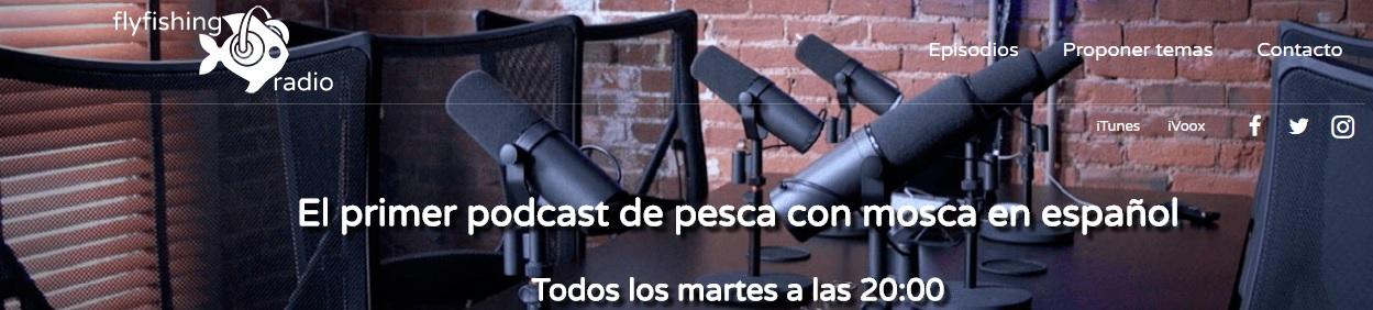 Podcast de pesca a mosca y en castellano…?